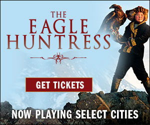 The Eagle Huntress Now in Theaters