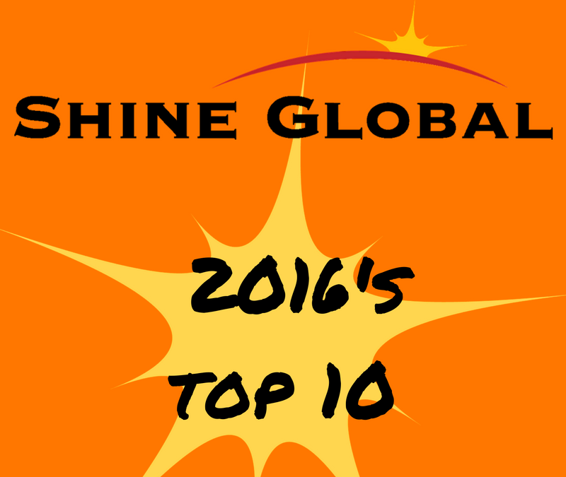 Shine Global's 2016 Top 10